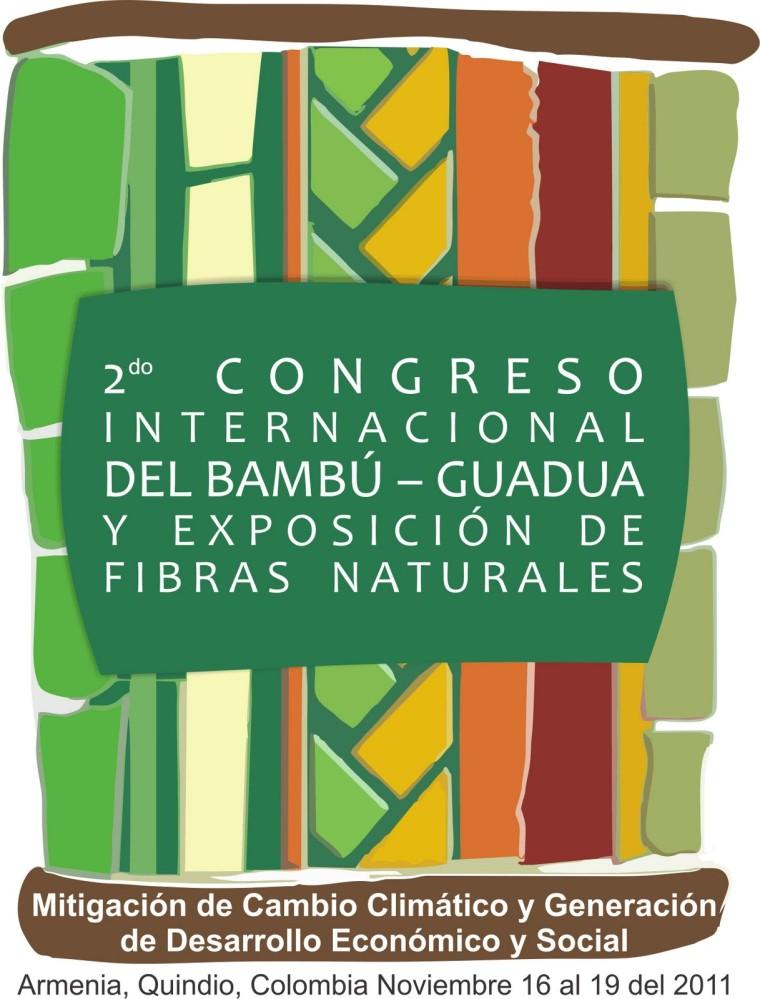 Congreso Internacional del Bambú - Guadua y Exposición de Fibras ...